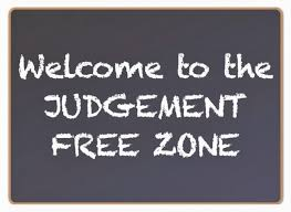 The Judgment Free Zone