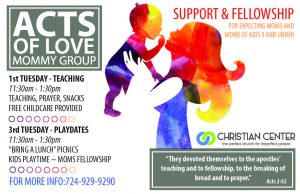 Acts of Love:  Support Group for Moms @ Christian Center Church | Belle Vernon | Pennsylvania | United States