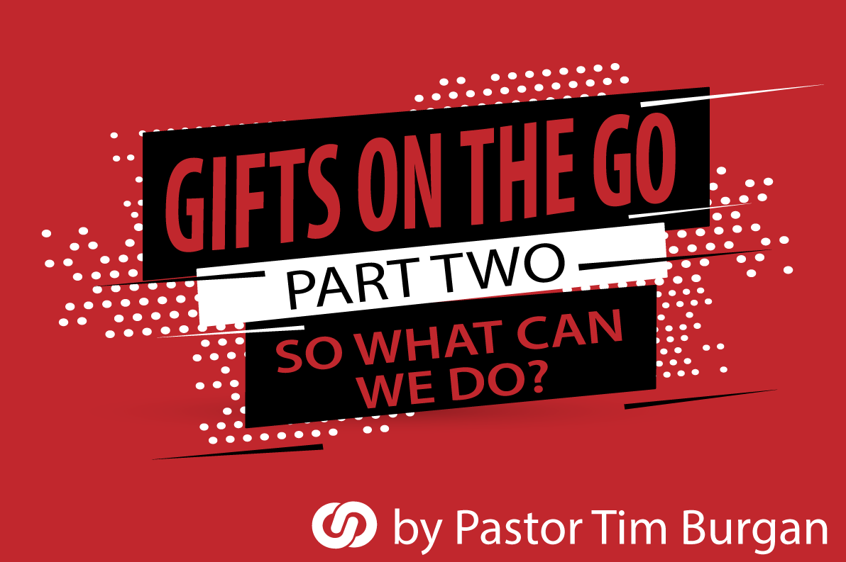 Gifts on the go (what we can do Part 2)