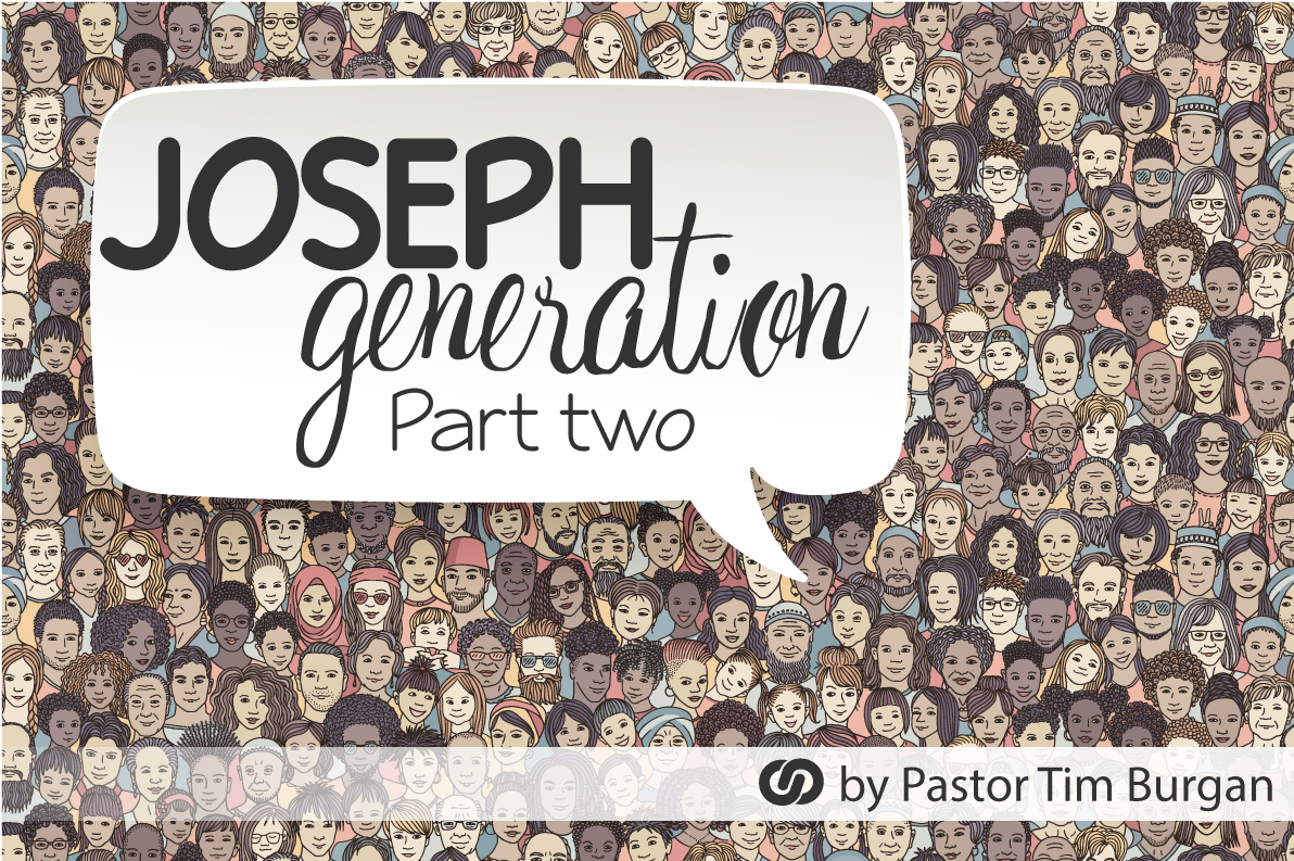 The Joseph Generation, a prophetic call to the church Part 2