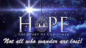 Season of Hope Part 1 Not all who wander are lost