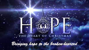 Bringing hope to the Broken-Hearted – Season of Hope Part 4