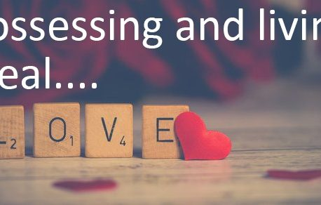 Possessing and living real love!